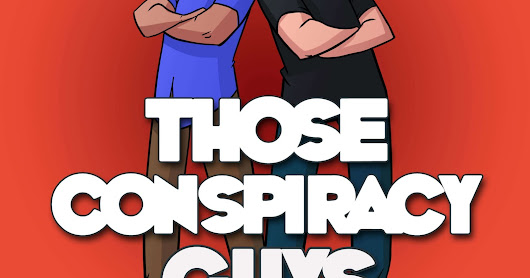 Review: Those Conspiracy Guys Podcast