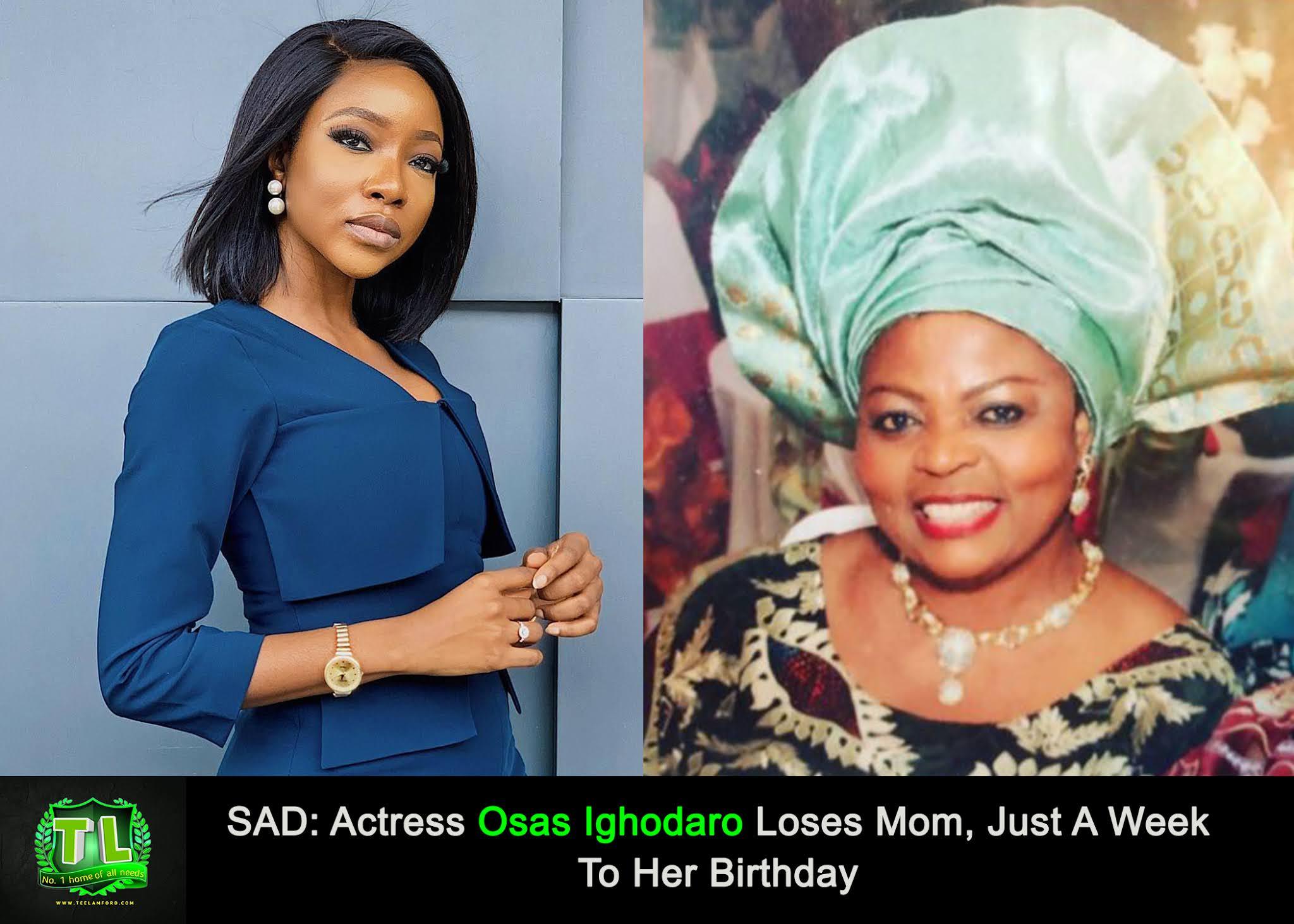 Osas-Ighodaro-Loses-Mom-Just-A-Week-To-Her-Birthday-Teelamford