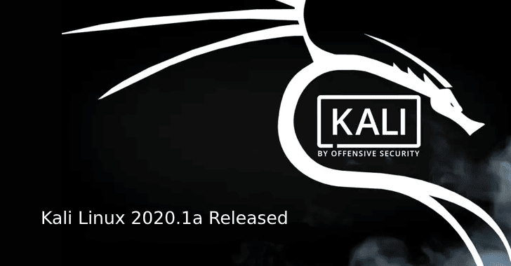 Kali Linux 2020.1a Released – Download Updated Kali Image for Raspberry Pi