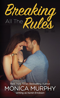 Breaking All the Rules by Karen Erickson