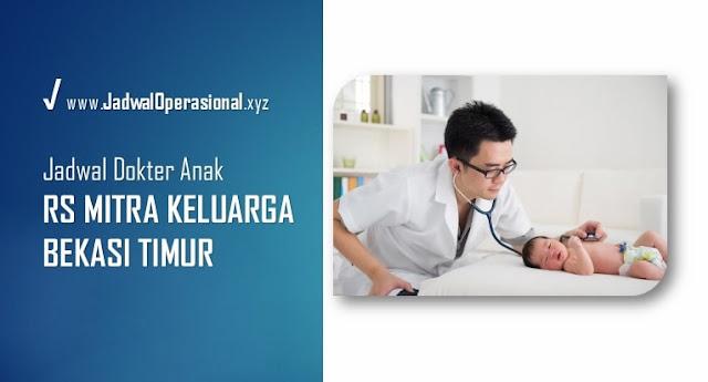Jadwal Dokter Anak RS Mitra Keluarga Bekasi Timur