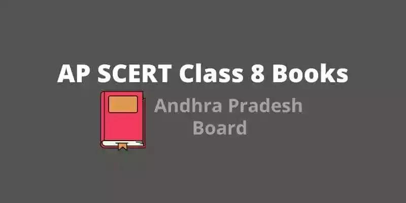 AP SCERT Class 8  Books | AP Board Class 8 Books PDF Download