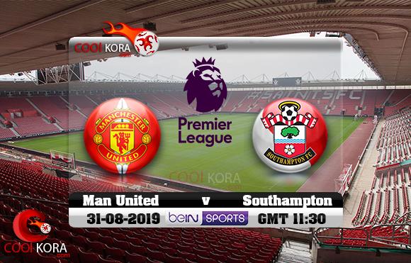 مشاهدة مباراة ساوثهامبتون ومانشستر يونايتد اليوم 31-8-2019 في الدوري الإنجليزي