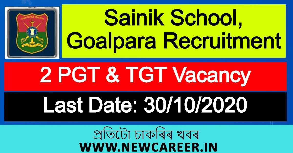 Sainik School, Goalpara Recruitment 2020 : Apply For 2 PGT & TGT Vacancy