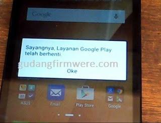 Asus Z00RD Sayangnya Google Play Telah Berhenti