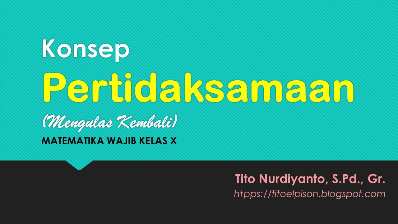 dr. Math (Tito Nurdiyanto, S.Pd., Gr.): MATERI MATEMATIKA ...