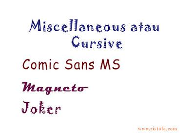 Miscellaneous atau Cursive | ristofa.com