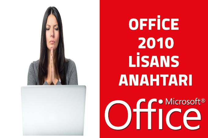 Office 2010 Key Lisans Anahtarı Ücretsiz
