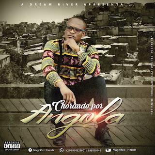 Magnífico - Chorando Por Angola (Rap)