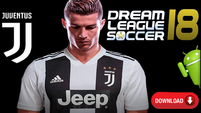 Download DLS 18 Mod Android Transfer CR7 in Juventus