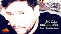No hay Nadie Más - Sebastián Yatra - Cover en Español
