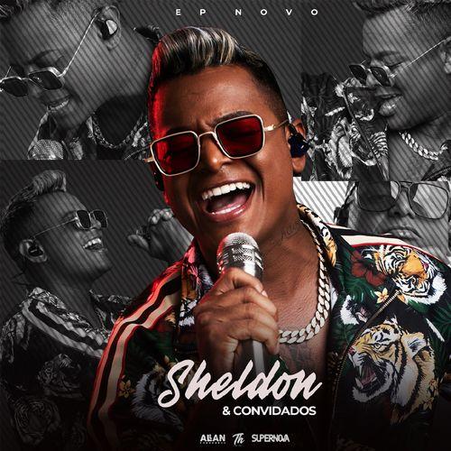 Sheldon - E Convidados - EP - Agosto - 2020