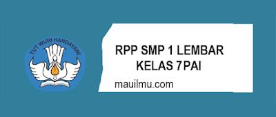 https://www.mauilmu.com/2020/11/rpp-1-lembar-smp-pai-kelas-7-semester-1.html