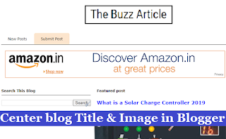 How to center the blog title and image on Blogger