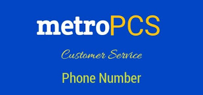 Metro PCS Phone Number For Customer Service, Metro PCS Customer Service Number 24/7