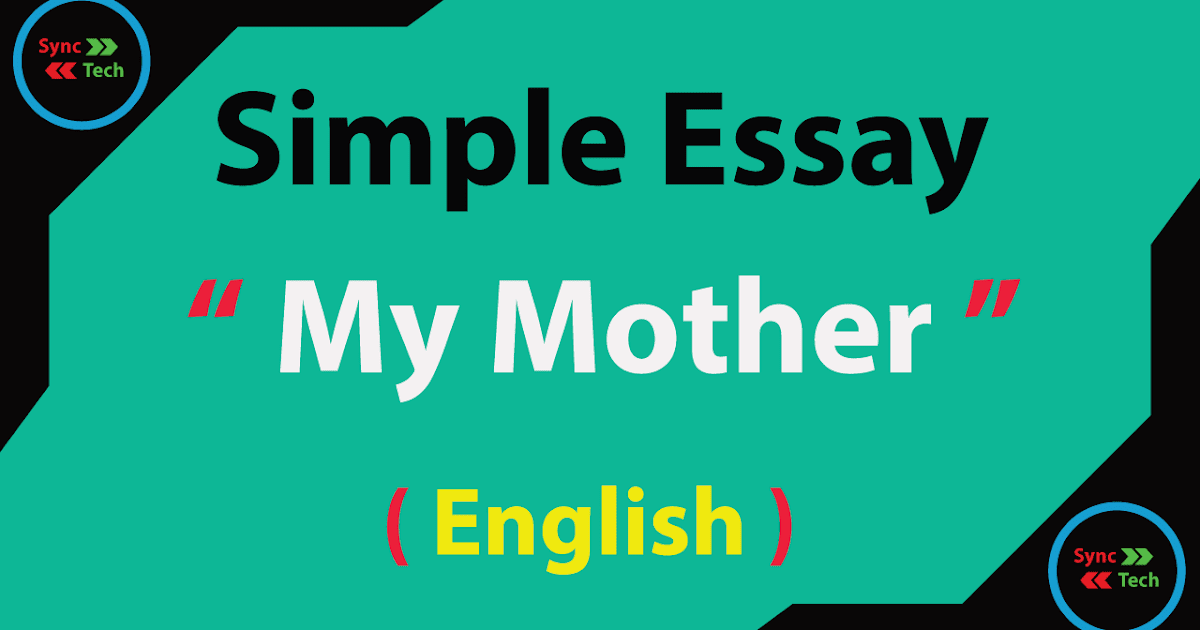 Essays on my mother