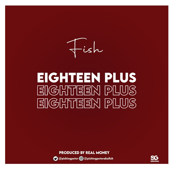 MUSIQ: FISH - EIGHTEEN PLUS [+18]