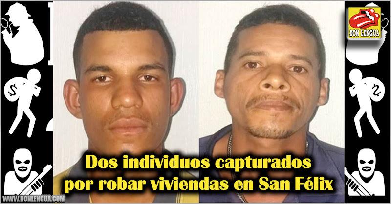 Dos individuos capturados por robar viviendas en San Félix