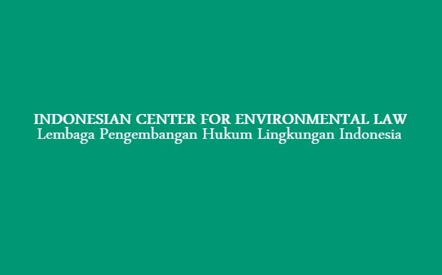 Lowongan Kerja Asisten Peneliti Indonesian Center for Environmental Law
