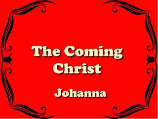 The Coming Christ by Johanna