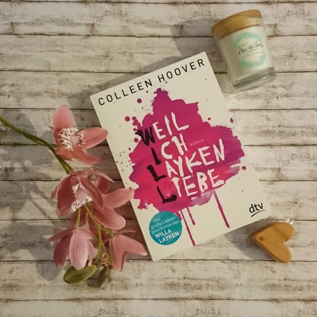 [Rezension] Weil ich Layken liebe - Colleen Hoover
