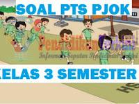 Soal PTS PJOK Kelas 3 SD/MI Semester 1 K13 dan Kunci Jawaban