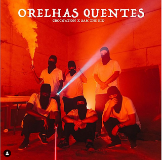 GROGNation & Sam The Kid - Orelhas Quentes ( 2019 ) [DOWNLOAD]