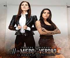 Ver telenovela sin miedo a la verdad t3 capítulo 6 completo online