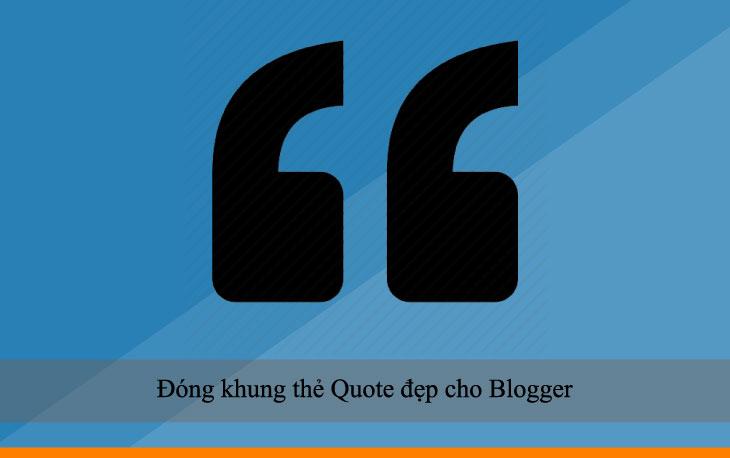 Đóng khung thẻ Quote đẹp cho Blogger