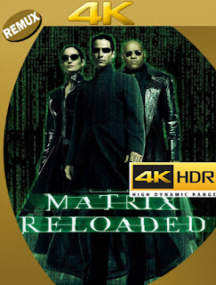 Matrix Recargado (2003) BDRemux [4K HDR] (Latino-Castellano-Inglés) [Google Drive] Panchirulo