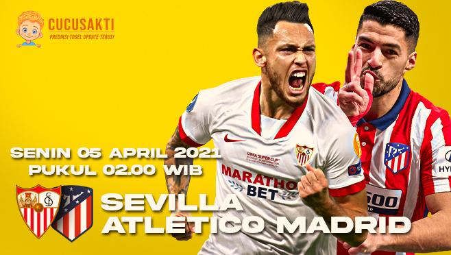 Prediksi Bola Sevilla vs Atletico Madrid Senin 05 April 2021