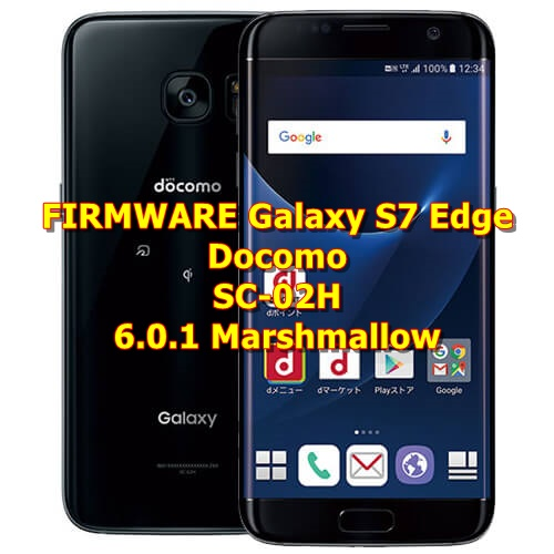 download firmware samsung s7 edge marshmallow
