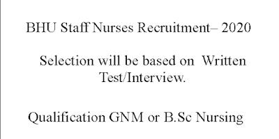 BHU Staff Nurses Recruitment- GNM or B.Sc Nursing Qualified Nurses in Uttar Pradesh