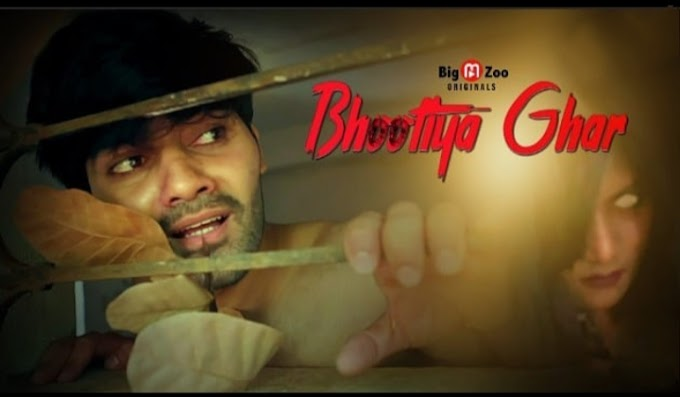 Bhootiya Ghar (2021) - BigMovieZoo Web Series season 1 Complete