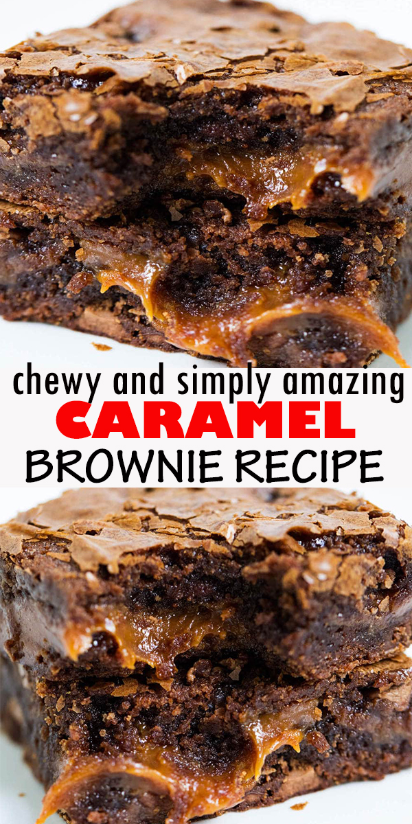 CARAMEL BROWNIE RECIPE#chocolate #chocolaterecipes #caramel#brownies #browniesrecipe #baking#bakingrecipes #easy #easydessert#desserts #dessertrecipes #dessertideas#recipes