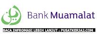 Lowongan Kerja Terbaru Semarang D3/S1 Desember 2019 Bank Muamalat