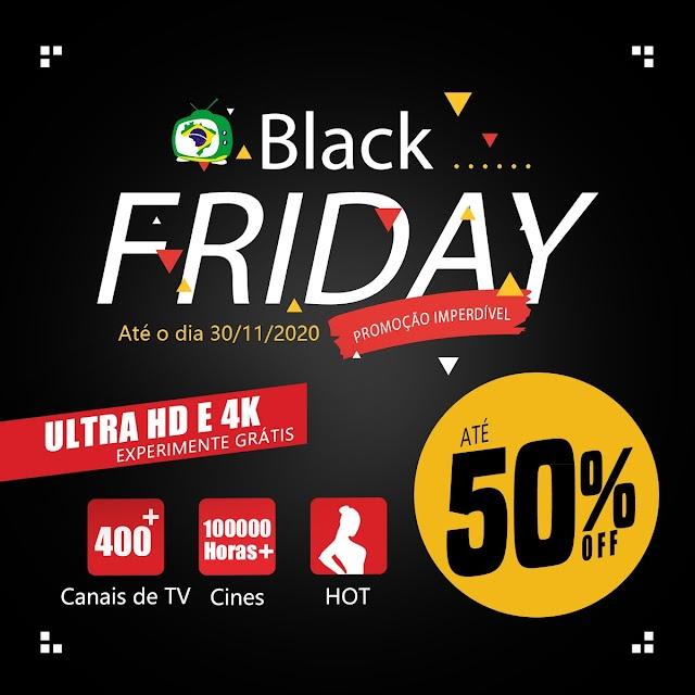 A promoção de black friday do aplicativo brasiltv mobile, o preço até 50% desconto.