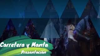 """Presentación con LETRA Comparsa """"Carretera y Manta"""" (2021) de David Márquez """"Carapapa"""""""