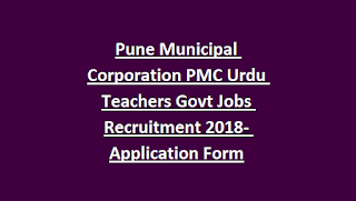 Pune Municipal Corporation PMC Urdu Teachers Govt Jobs Recruitment Notification 2018- Application Form