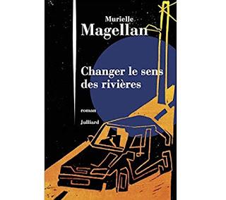 Changer le sens des rivières Murielle MAGELLAN
