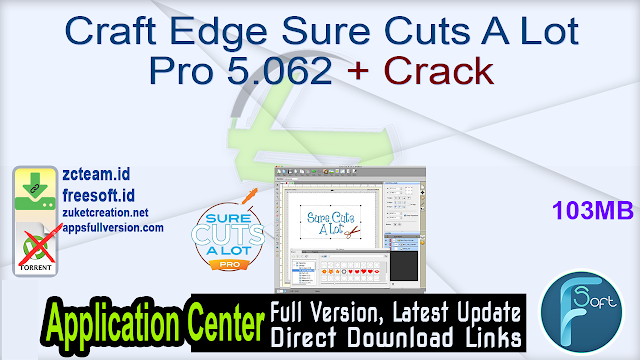 Craft Edge Sure Cuts A Lot Pro 5.062 + Crack_ ZcTeam.id