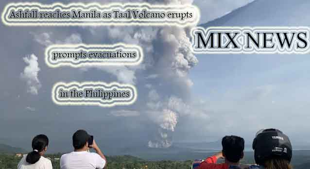 Ashfall,reaches,Manila,Volcano,erupts, prompts,evacuations,the Philippines