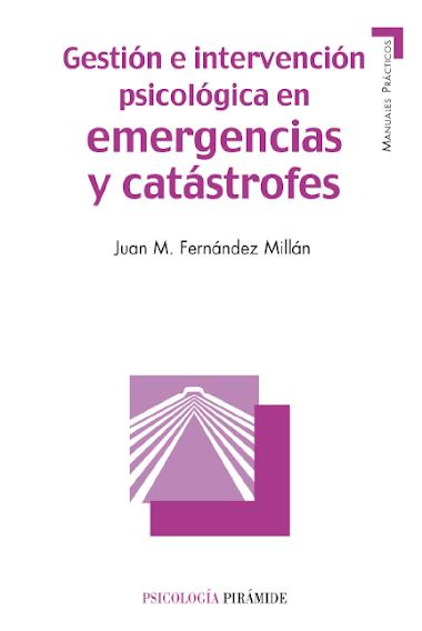 PSICOLOGÍA EN EMERGENCIAS Y CASTROFES