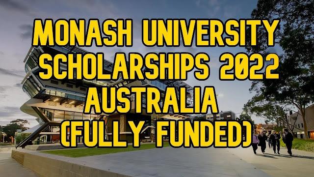 Monash University Scholarship 2022 (full funding)