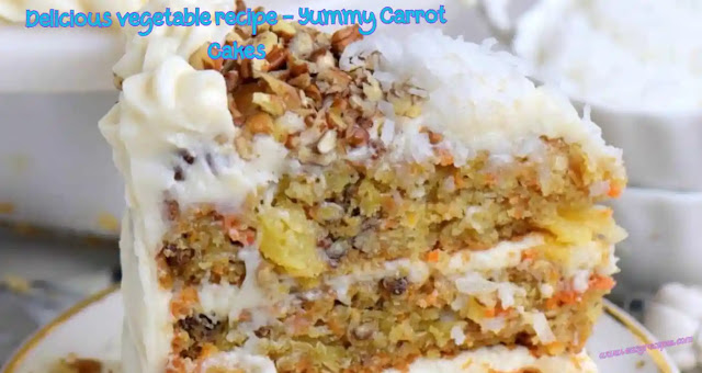 Delicious vegetable recipe - Yummy Carrot Cakes