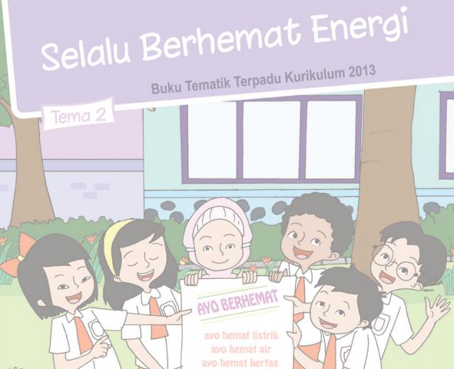 Buku Siswa Kelas 4 SD/MI Tema 2: Selalu Berhemat Energi