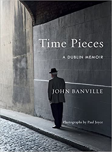 Time Pieces A Dublin Memoir St. Patrick's Day book