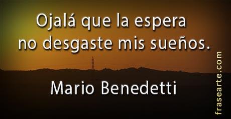 Frases para la vida – Mario Benedetti
