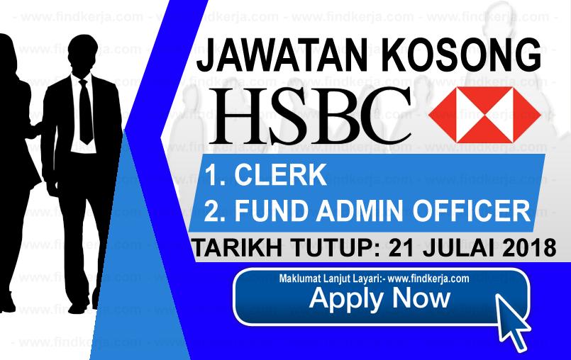 Jawatan Kerja Kosong HSBC Bank Malaysia Berhad logo www.findkerja.com www.ohjob.info julai 2018