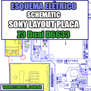Sony Z3 Dual D6633 Layout da Placa - Esquemas Elétrico  Service Manual schematic Diagram Cell Phone Smartphone Celular Sony Z3 Dual D6633 - Esquemas Elétrico      Esquematico Smartphone Celular Sony Z3 Dual D6633 Layout da Placa - Esquemas Elétrico